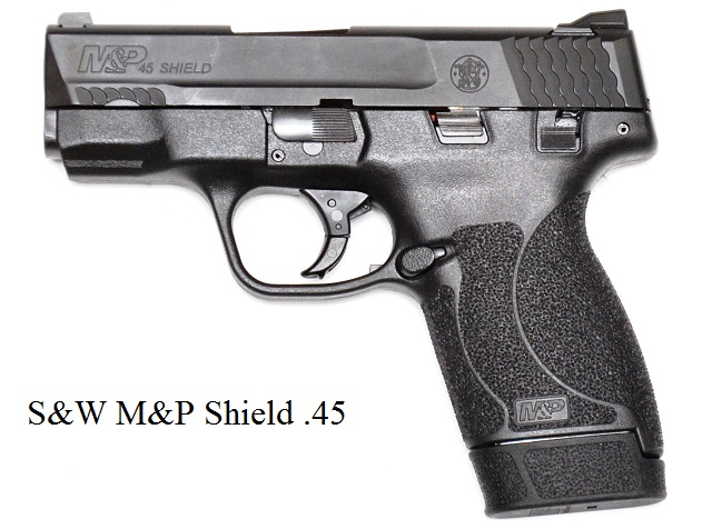 It is a S&W M&P Shield .45