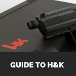 H&K guns guide