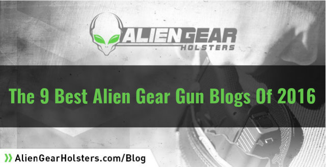 2016 alien gear best blog posts