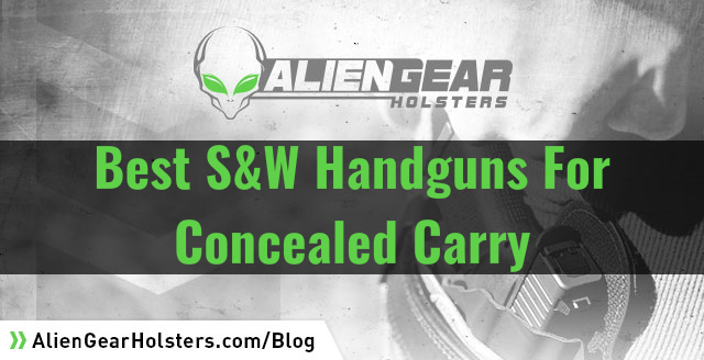 best S&W handguns