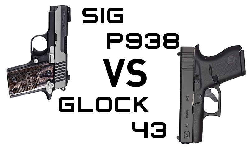 Concealed carry with the sig p938 vs glock 43