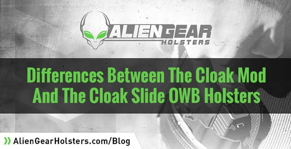 The Differences between the cloak mod and cloak slide holsters