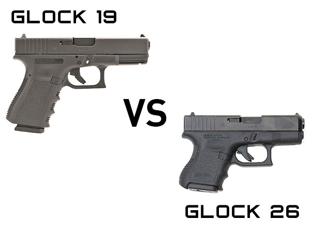 Glock 19 Vs Glock 26 Which Is Better For Concealed Carry Alien