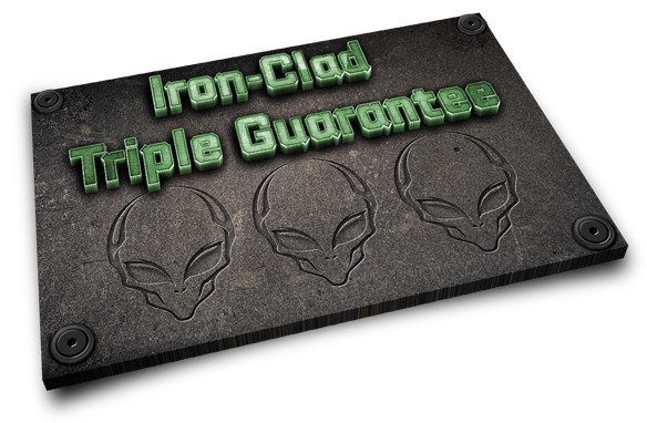 IRON CLAD TRIPLE GUARANTEE