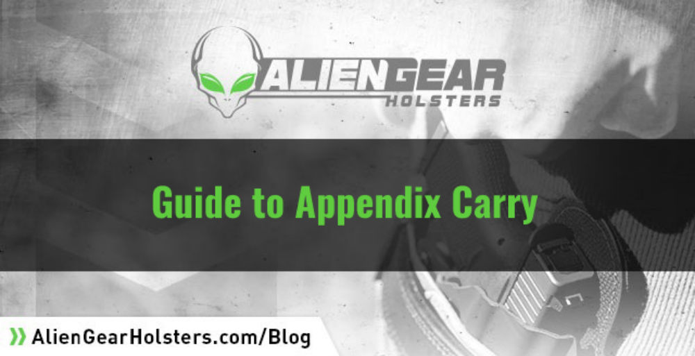 Alien Gear Holsters' Guide to Appendix Carry