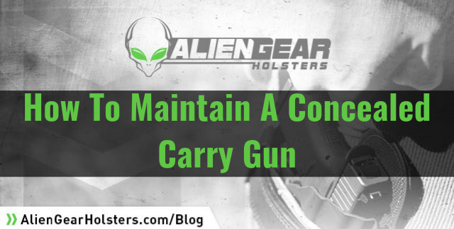 how to maintain your ccw gun