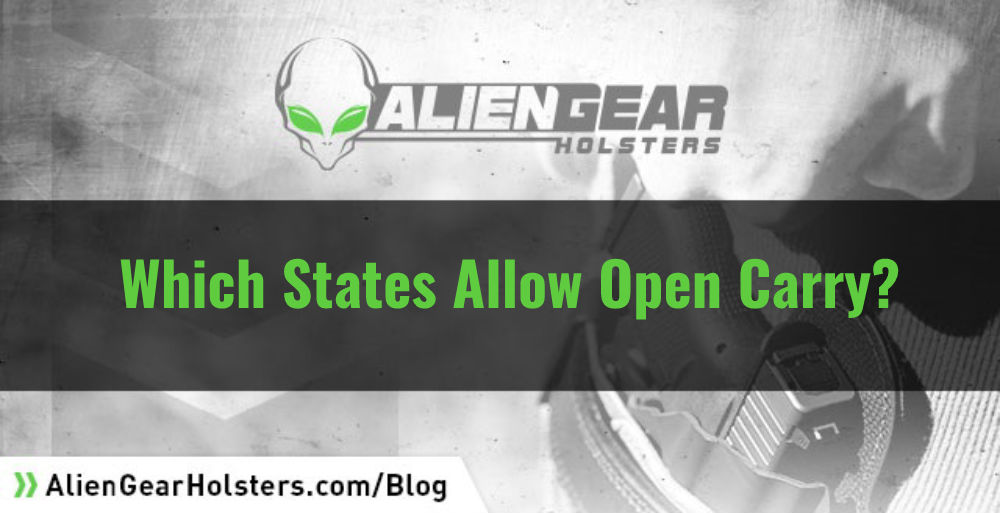 Open Carry States: Where Can I Open Carry? - Alien Gear