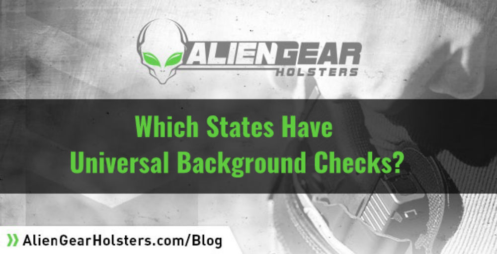 What states have universal background checks